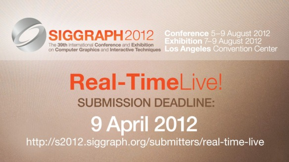Siggraph 2012 Real-Time Live!